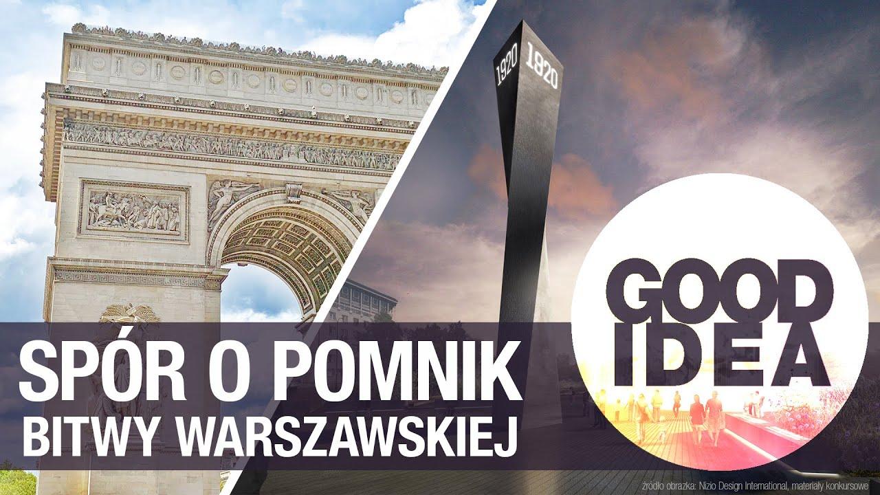 ŁUK TRIUMFALNY: spór o pomnik Bitwy Warszawskiej | GOOD IDEA