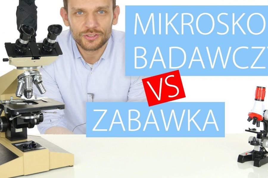 Mikroskop badawczy VS zabawkowy