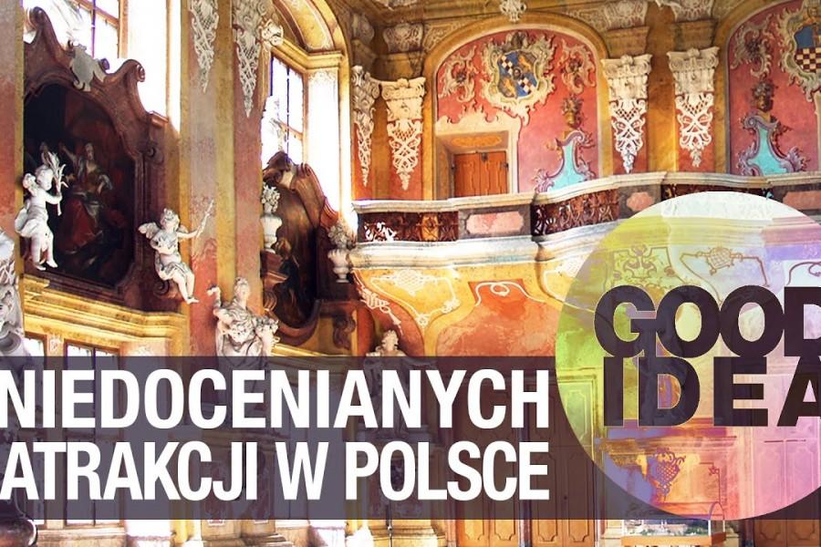 Najbardziej niedoceniane atrakcje Polski | GOOD IDEA